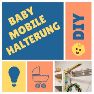 DIY Baby Mobile Halterung