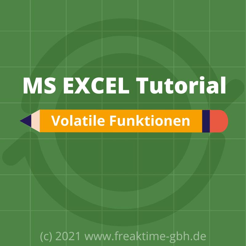 Excel Volatile Funktionen Beitragsbild