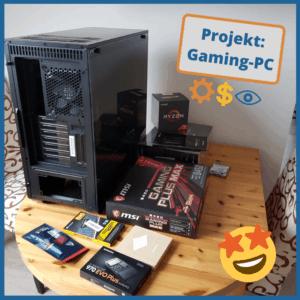 Eigenbau Gaming PC